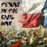 Texas in the Civil War Primary Sources and Writing