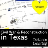 Texas During the Civil War and Reconstruction with Google Slides™