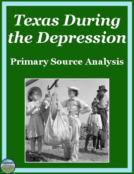 Texas During the Great Depression Primary Source Analysis