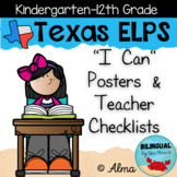 "Texas ELPS ""I Can"" Posters and Teacher Checklists"