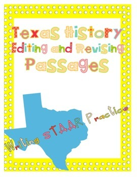 Texas Figures Revising and Editing Passages STAAR Practice