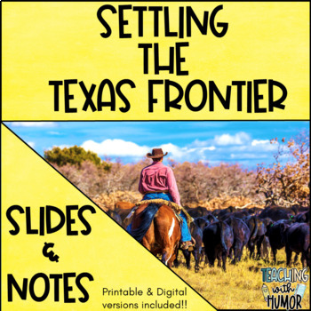 Texas Frontier POWERPOINT & NOTES