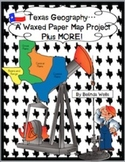 Texas Geography-A Waxed Paper Map Project Plus MORE!