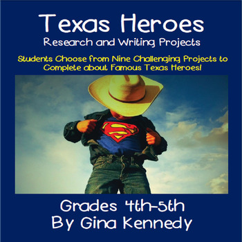 """Texas """"Heroes"""" Creative Enrichment Writing Research Projects"""