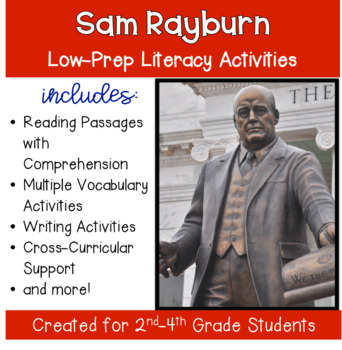 Sam Rayburn of Texas  with Literacy and SS Activities