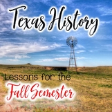 Texas History Bundle for the Fall Semester