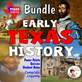 Texas History Bundle - Early Texas History - Indians, Explorers, Missions