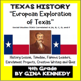 Texas European Settlers History Exploration  Unit! TEKS 4.2A,B,C,D,and F