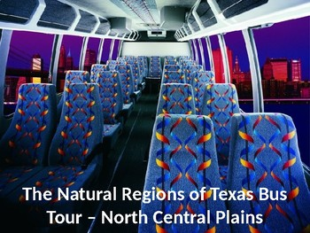 Texas History Geography - North Central Plains Power Point