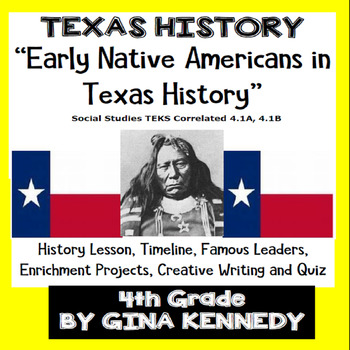Texas Native Americans History Unit, Lesson, Projects, Writing, Quiz & More