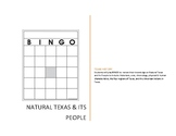 Texas History Natural Texas and Its People BINGO