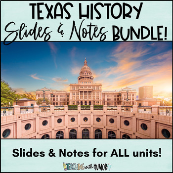 Texas History POWERPOINT & NOTES BUNDLE!