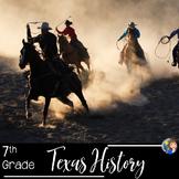 Texas History 7th Grade Curriculum Bundle of Activities Di