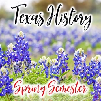 Texas History Spring Semester Activity Bundle