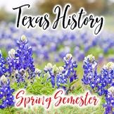 Texas History 7th Grade Spring Semester Activity Bundle