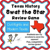Texas History - Swat the Star Review Game - Civil Rights and Modern Texas
