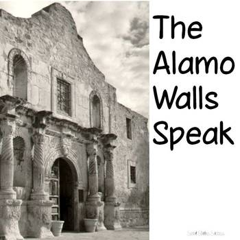 Texas Revolution - The Alamo Writing Assignment