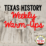 Texas History Weekly Warm Up Daily Review
