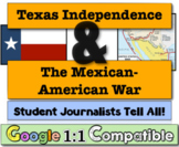 Texas Revolution & The Mexican-American War: Student Journalists Tell All!