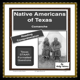 Comanche Indians of Texas Reading Comprehension