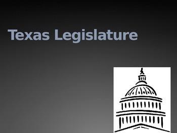 Texas Legislature Power Point