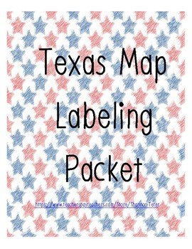 Texas Map Labeling Packet