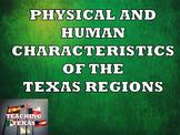 Texas Regions - Physical and Human Characteristics