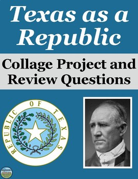 Texas Republic Collage Project
