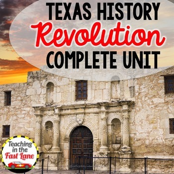 Texas Revolution Unit Bundle with Lesson Plans
