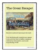 The Great Escape: The Texas Revolution