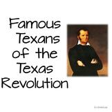 Texas Revolution Famous Texans Word Wall