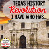 Texas Revolution: I Have... Who Has...? Review Game