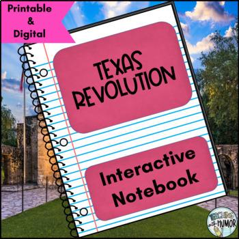 Texas Revolution INTERACTIVE NOTEBOOK