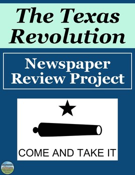 Texas Revolution Newspaper Review Activity