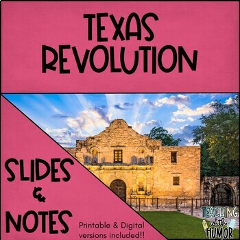 Texas Revolution POWERPOINT & NOTES