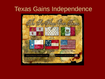 Texas Revolution Texas Gains Independence