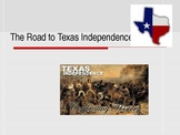 Texas Road to Independence- power point