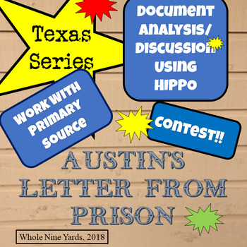 Texas-S F Austin's Letter from Jail-Document Analysis, Draw Using Primary  Source