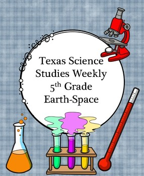 Texas Science Studies Weekly Grade 5 Earth Space Science
