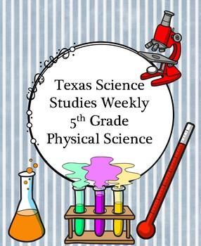 Texas Science Studies Weekly Grade 5 Physical Science