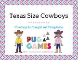 Texas Size Cowboys: Boy & Girl Art Templates