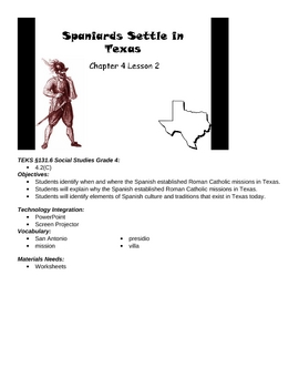 Texas- Spaniards settle in texas- 4th grade TEKS