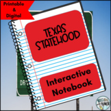 Texas Statehood INTERACTIVE NOTEBOOK