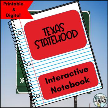 Texas Statehood INTERACTIVE NOTEBOOK