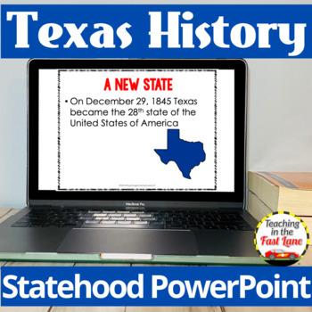 Texas' Statehood PowerPoint