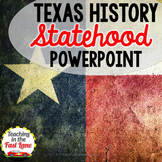 Texas' Statehood PowerPoint