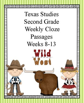 Texas Studies Weekly Cloze Passages Second Grade Weeks 8-13