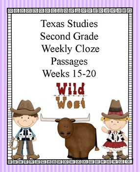 Texas Studies Weekly Cloze Passages Second Grade Weeks 15-20