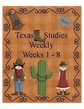 Texas Studies Weekly Weeks 1-8