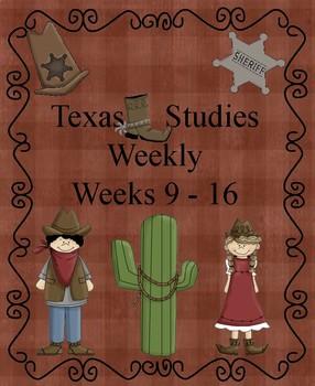 Texas Studies Weekly Weeks 9 - 16 Cloze Passages